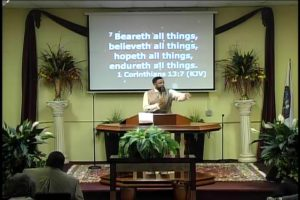 """03-08-2020 at 10:00 AMMessage: """"The Power Of Love""""Speaker: Elder Theron Bussey"""